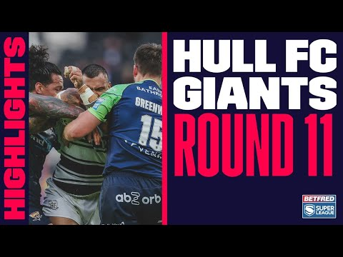 Highlights Hull FC v Huddersfield Giants Round 11 2021 Betfred Super League 25 06 2021