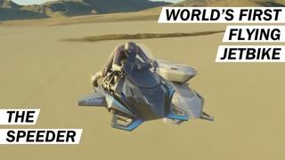 World's First Flying Jet Bike   SPEEDER Flying Motorcycle