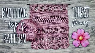 "Вяжем узор спицами для топа ""First Flowers"" 🌸 / Beautiful knitting pattern / Part 1"
