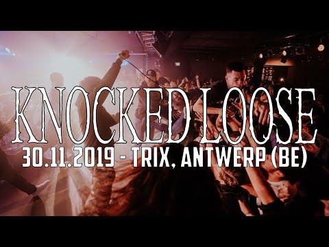 KNOCKED LOOSE @ Trix Antwerp 30 11 2019 MULTICAM FULL SET
