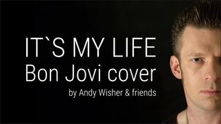 It's my life - Bon Jovi - cover by Andy Wisher #BonJovi #itsmylife #AndyWisher
