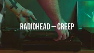 Radiohead — Creep (любительский клип на песню)