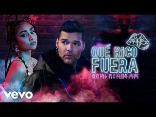 Ricky Martin, Paloma Mami - Qu Rico Fuera (Official Video)