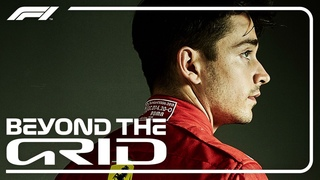Charles Leclerc On His Ferrari Career So Far | Beyond The Grid | Official F1 Podcast