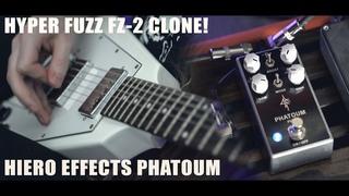 Hiero Effects Phatoum Fuzz - Guitar Demo