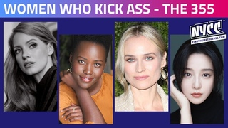 The 355 Cast Interview | Entertainment Weekly's Women Who Kick Ass