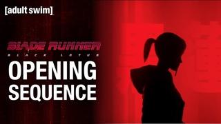 Opening Sequence   Blade Runner: Black Lotus   Toonami