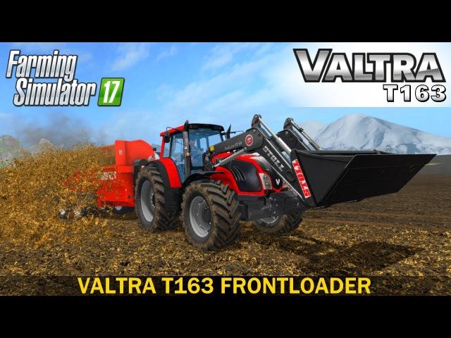 Farming Simulator 17 VALTRA T163 FRONTLOADER TRACTOR