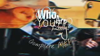 ╙COMPLETED MEP - Who Are You,Really?╜