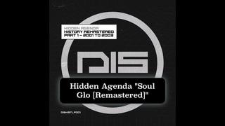 Hidden Agenda - Soul Glo [Remastered] - DISHISTLP001