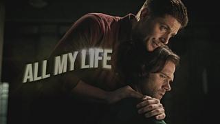 sam & dean    all my life