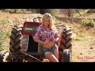 Rachel McDonald sexy farmers daughter