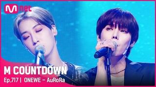 [ONEWE - AuRoRa] KPOP TV Show   #엠카운트다운    Mnet 210708 방송