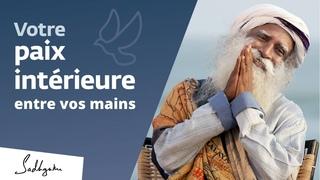 Votre bien-être est entre vos mains | Sadhguru Français