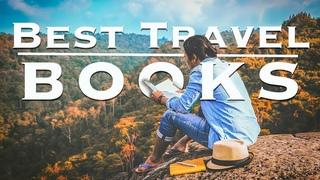 26 Best Travel Books Ever Written