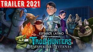 Trollhunters El Despertar De Los Titanes - 2021 Netflix Tráiler Oficial Español