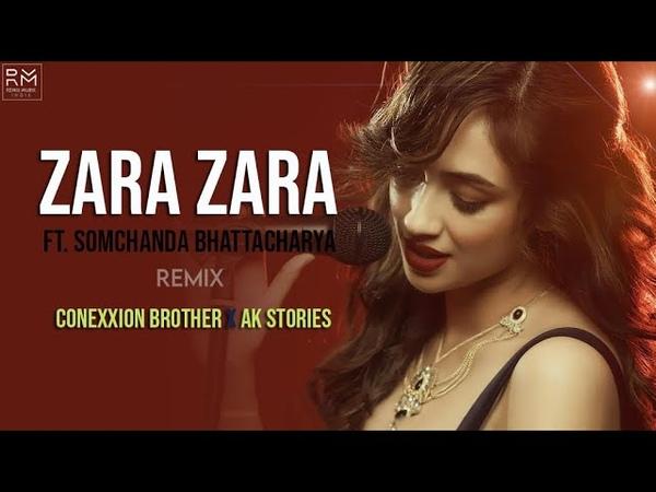 Zara Zara Behekta Hai Remix Conexxion Brothers X AK Stories Somchanda Bhattacharya RHTDM